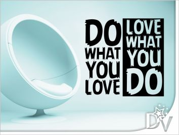 44. DO WHAT YOU LOVE